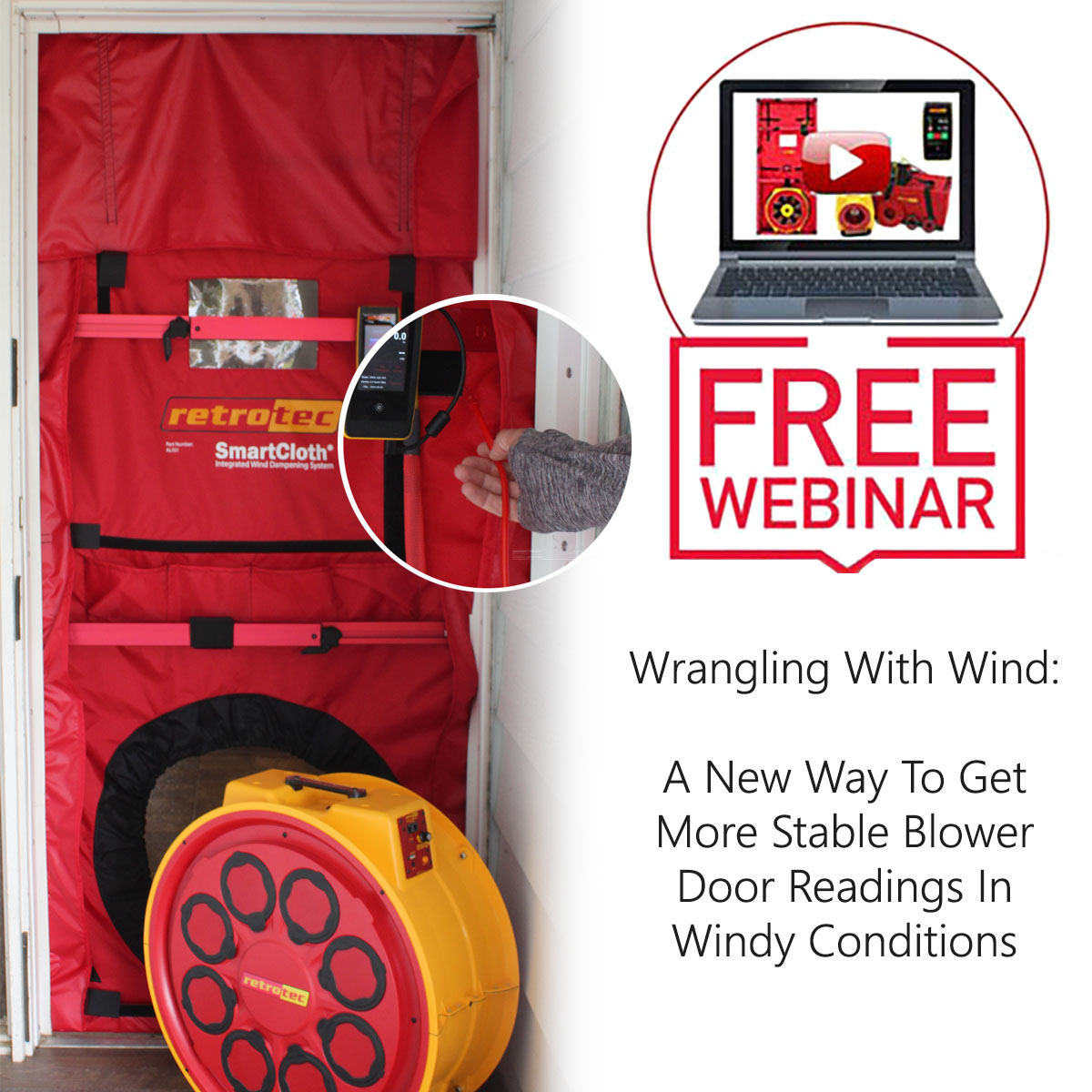 Wrangling With Wind: An Education On The Effect of Wind During Blower Door Testing